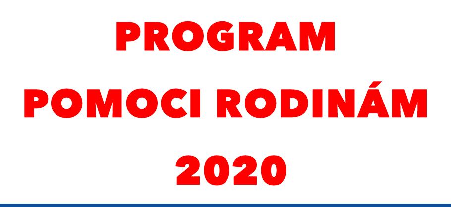 Program pomoci rodinám 2020